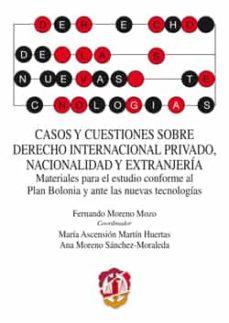 Descargar CASOS Y CUESTIONES SOBRE DERECHO INTERNACIONAL PRIVADO, NACIONALIDAD Y EXTRANJERIA gratis pdf - leer online