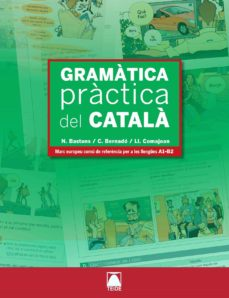 Descargar libros electrónicos gratis en google GRAMATICA PRACTICA DEL CATALA (A1-B2)