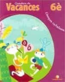 Relaismarechiaro.it Llengua, 6 Educació Primària, Cicle Inicial. Quadern De Vacances Image