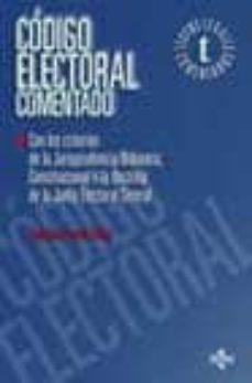 Comercioslatinos.es Codigo Electoral Comentado (Incluye Cd-rom Con La Legislacion Ele Ctoral Autonomica Comentada) Image