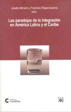 Titantitan.mx Las Paradojas De La Intregacion En America Latina Y El Caribe Image