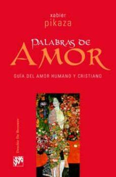 PALABRAS DE AMOR | XABIER PIKAZA | Comprar libro 9788433021465