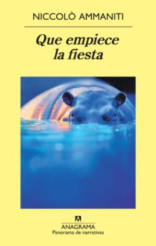 que empiece la fiesta (ebook)-niccolo ammaniti-9788433933065