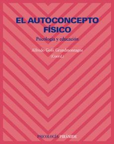 Vinisenzatrucco.it El Autoconcepto Fisico. Psicologia Y Educacion Image