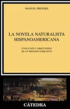 Cronouno.es La Novela Naturalista Hispanoamericana: Evolucion Y Drecciones De Un Proceso Narrativo Image