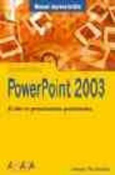 power point 2003 (manuales imprescindibles)-francisco paz gonzalez-9788441516465