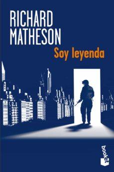 Descargas de libros electrónicos gratis para kobo vox SOY LEYENDA de RICHARD MATHESON (Literatura española) 9788445000465 iBook