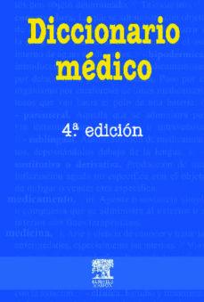 Descarga gratuita del catálogo de libros. DICCIONARIO MEDICO (4ª ED.) de  FB2