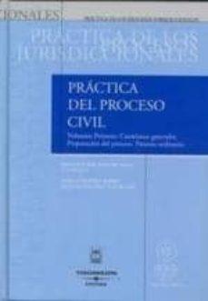 Inmaswan.es Practica Del Proceso Civil (T. I Vol. Primero): Cuestiones Genera Les. Preparacion Del Proceso. Proceso Ordinario Image