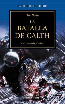 la batalla de calth ( warhammer 40000: la herejia de horus nº19)-dan abnett-9788448006365