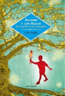 Permacultivo.es Alvaro Y Los Euluz: En El Jardin De Las Analogias Image