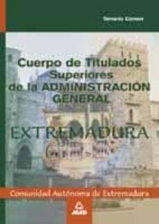 Iguanabus.es Cuerpo De Titulados Superiores De La Administracion General De La Comunidad Autonoma De Extremadura: Temario Comun Image