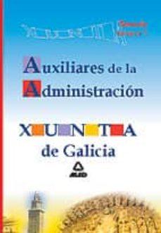 Costosdelaimpunidad.mx Auxiliares De La Administracion De La Xunta De Galicia. Temario Volumen I Image
