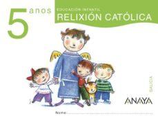 Relaismarechiaro.it Relixión Católica 5 Anos. Galicia Educación Infantil 3-5 Años Image