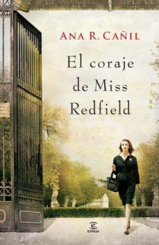 el coraje de la señorita redfield (ebook)-ana r. cañil-9788467009965