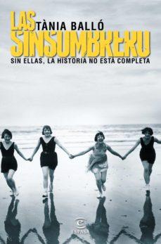 las sinsombrero (ebook)-tania ballo-9788467047165