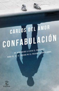 (pe) confabulacion-carlos del amor-9788467049565
