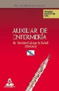 Curiouscongress.es Auxiliares De Enfermeria Del Servicio Gallego De Salud (Sergas). Temario De Materias Especificas. Volumen I Image