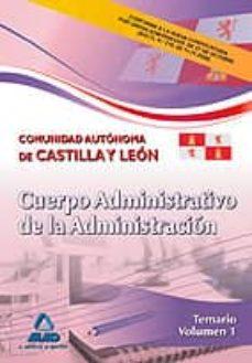 Permacultivo.es Cuerpo Administrativo De La Administracion De La Comunidad Autono Ma De Castilla Y Leon. Temario Volumen I Image