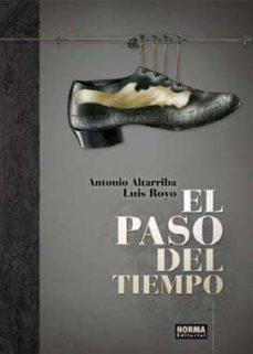 el paso del tiempo-antonio altarriba-luis royo-9788467904765