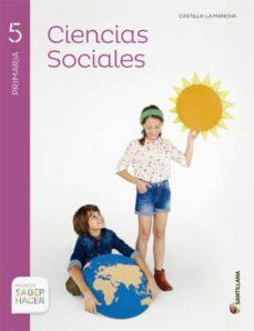 Padella.mx Ciencias Sociales 5º Primaria + Atlassaber Hacer Castilla La Ma Ncha Image