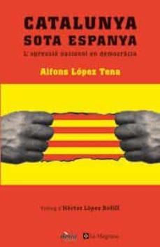 Viamistica.es Catalunya Sota Espanya: L Opressio Nacional En Domocracia Image