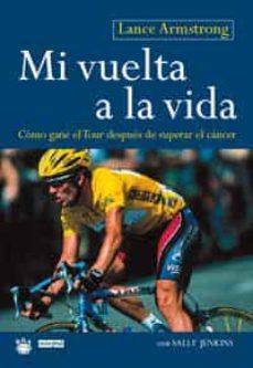 Emprende2020.es Mi Vuelta A La Vida: Como Gane El Tour Despues De Superar El Canc Er Image