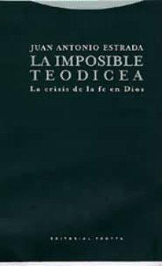 Titantitan.mx La Imposible Teodicea: La Crisis De La Fe En Dios Image