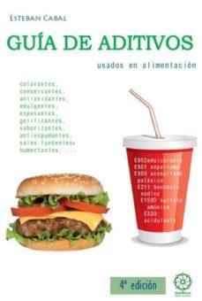 guia de los aditivos usados en alimentaciin 4ª edicion-esteban cabal-9788483525265