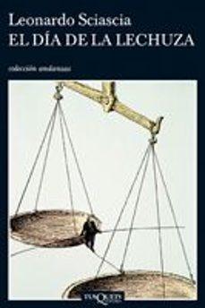 Ebooke gratis para descargar DIA DE LA LECHUZA 9788483830765 de LEONARDO SCIASCIA