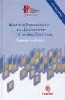 Descarga gratuita de ebooks para pc. MANUAL DE ESPECIALIZACION PARA GEROCULTORES Y AUXILIARES GERIATRI COS (2ª ED.) de   9788484404965