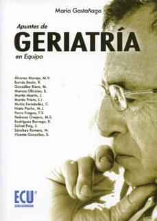 Amazon descarga de libros electrónicos ipad APUNTES DE GERIATRIA EN EQUIPO in Spanish iBook 9788484547365 de MARIO GASTAÑAGA UGARTE