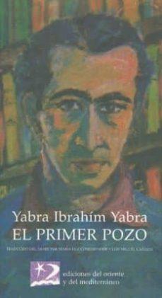el primer pozo-ibrahim yabra yabra-9788487198465
