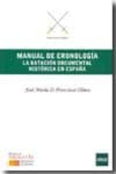Encuentroelemadrid.es Manual De Cronologia: La Datacion Documental Historica En España Image