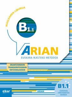 Libros descargables gratis para nook tablet ARIAN B1.1 IKASLEAREN LIBURUA (+CD+ERANTZUNAK) 9788490272565 (Literatura española) de BATZUK