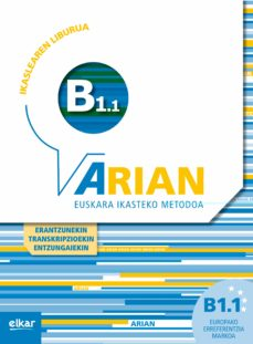 Descargas gratuitas de libros en inglés ARIAN B1.1 IKASLEAREN LIBURUA (+CD+ERANTZUNAK) de BATZUK (Spanish Edition)