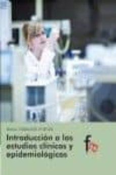 Descargar ebook en formato pdf gratis INTRODUCCION A LOS ESTUDIOS CLINICOS Y EPIDEMIOLOGICOS iBook FB2 in Spanish de RAFAEL CEBALLOS ATIENZA