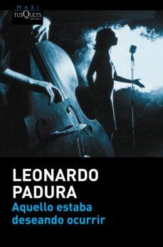 Amazon kindle descargar libros de audio AQUELLO ESTABA DESEANDO OCURRIR 9788490663165 (Spanish Edition) PDF