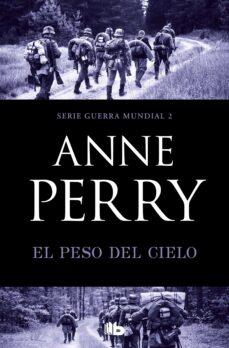 Los mejores ebooks de descarga gratuita. EL PESO DEL CIELO (PRIMERA GUERRA MUNDIAL 2) 9788490709665 CHM ePub en español