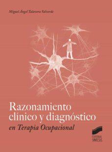 razonamiento clínico y diagnóstico en terapia ocupacional-miguel angel talavera valverde-9788490772065