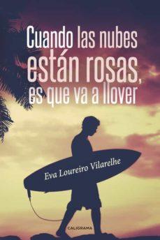 (I.B.D.) CUANDO LAS NUBES ESTÁN ROSAS, ES QUE VA A LLOVER - EVA LOUREIRO VILARELHE   Adahalicante.org