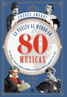la vuelta al mundo en 80 musicas-andres amoros-9788491642565