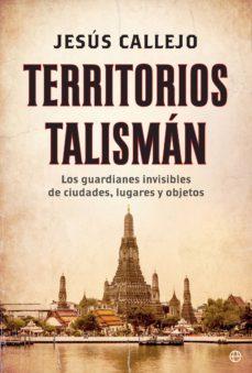 territorios talismán (ebook)-jesus callejo-9788491644965
