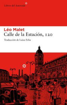 calle de la estación, 120 (ebook)-leo malet-9788492663965