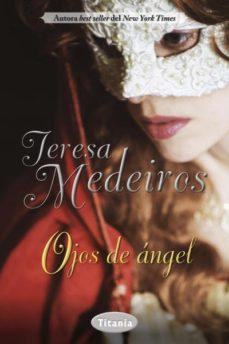 Audiolibro gratis descargas de ipod OJOS DE ANGEL ePub PDB FB2 (Literatura española) de TERESA MEDEIROS