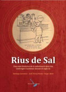 Relaismarechiaro.it Rius De Sal: Una Visio Historica De La Salinitzacio Dels Rius Llobregat I Cardener Durant El Segle Xx Image