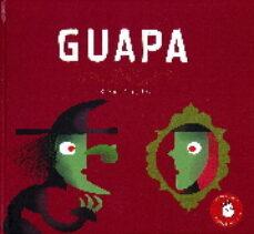 Descargar GUAPA gratis pdf - leer online