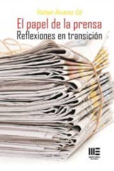 EL PAPEL DE LA PRENSA - RAFAEL ALVAREZ GIL   Adahalicante.org