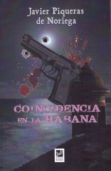 Libro de audio gratis descargas de iPod COINCIDENCIA EN LA HABANA in Spanish de JAVIER PIQUERAS DE NORIEGA 9788494507465