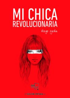 Encuentroelemadrid.es Mi Chica Revolucionaria (Ed. Especial Limitada) Image